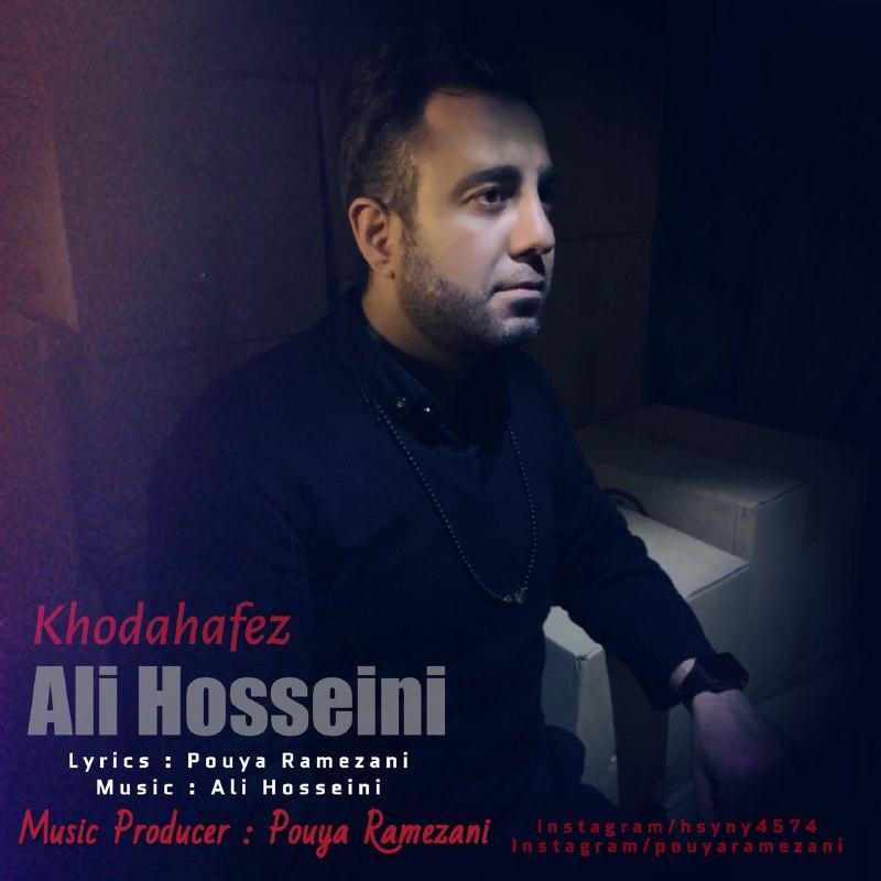 دانلود آهنگ جدید علی حسینی خداحافظ