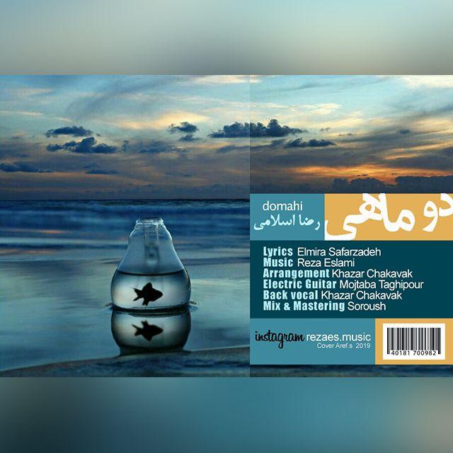 دانلود آهنگ جدید رضا اسلامی دو ماهی