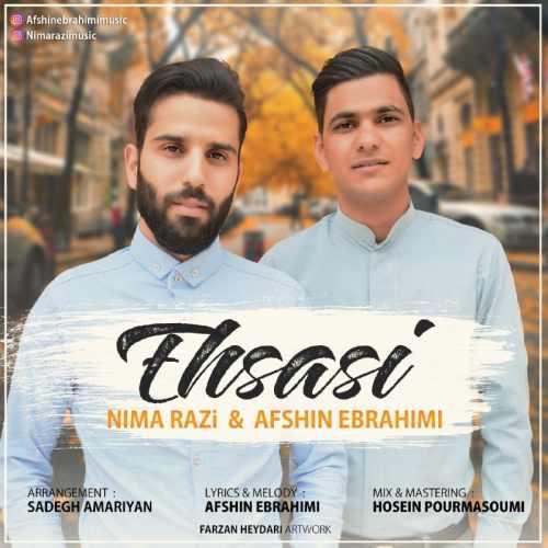دانلود آهنگ جدید افشین ابراهیمی و نیما رضی احساسی