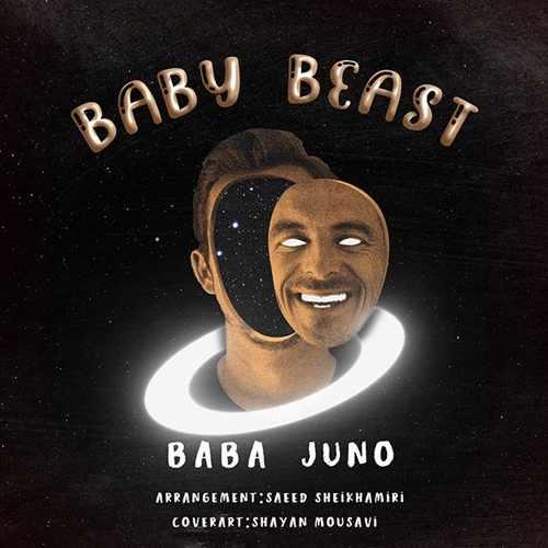 دانلود آهنگ جدید باباجونو Baby Beast